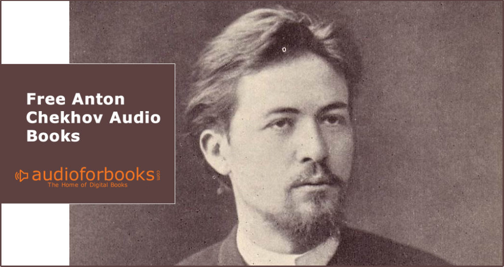 Free Anton Chekhov Audio Books