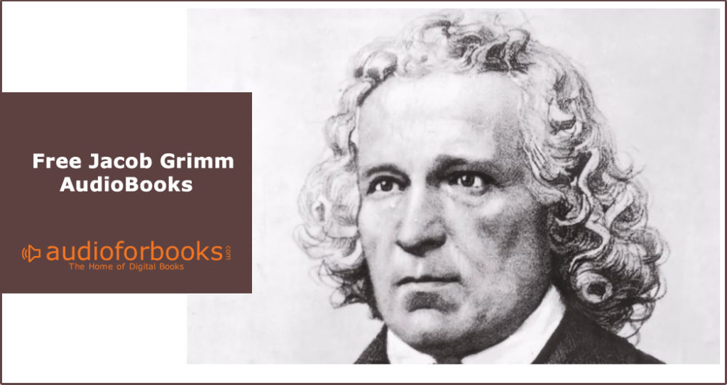 Free Jacob Grimm AudioBooks