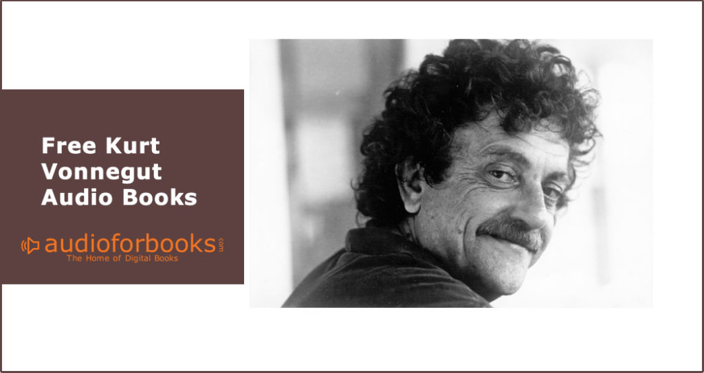 Free Kurt Vonnegut Audio Books