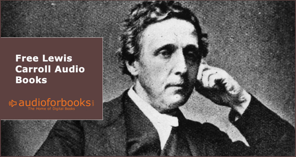 Free Lewis Carroll Audio Books