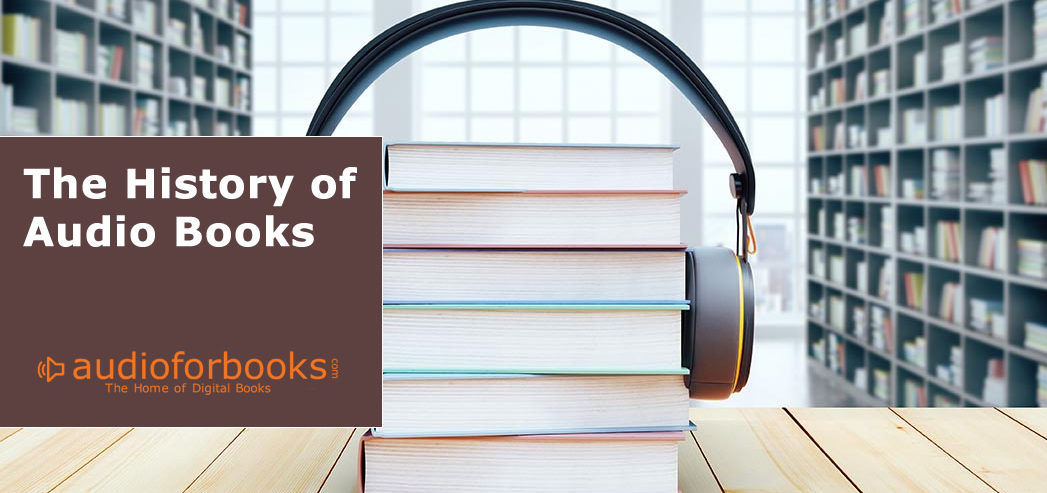 The History of Audio Books